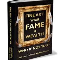 Fine Art: Your Fame and Wealth – The must-have self-promotion Guide